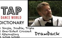 Tap Dance Dictionary / DRAWBACK / Dictionnaire des pas de claquettes - Tutoriel - Tutorial - TDW