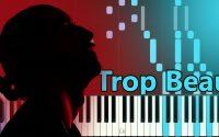 🎹 Trop Beau - Lomepal 🗣️ Piano Cover Tutoriel Facile 🎹