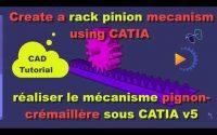 Tutoriel CATIA-Mécanisme de Pignon crémaillère- CATIA tutorial