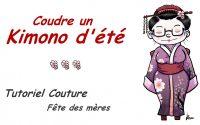 Tutoriel - Coudre un Kimono