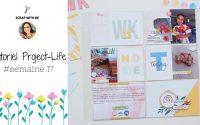 Tutoriel Project-Life : semaine 17