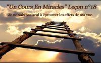 Un Cours En Miracles Leçon n°18 en audio + commentaire