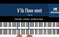 V'là l'bon vent - Comptine (Partition Facile - Tutoriel Piano Solo - Méthode Piano Notion Livre 1)