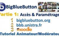 01 Comment utiliser BigBlueButton pour Vidéoconférence Classe virtuelles, Tutoriel Animateur