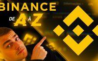 Binance Tutoriel de A à Z | Review intégrale de la plateforme