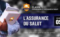 Classe 1/ Leçon 05: L'ASSURANCE DU SALUT