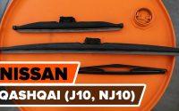 Comment remplacer des essuie-glaces sur NISSAN QASHQAI (J10, NJ10) [TUTORIEL AUTODOC]