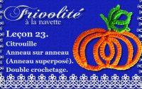 Frivolité. Leçon 23. Citrouille. Anneau sur anneau (Anneau superposé). Double crochetage