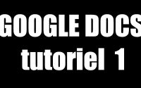 GOOGLE DOCS TUTORIEL 1