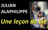 Julian Alaphilippe nous Donne une Leçon de Vie