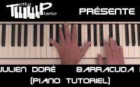 Julien Doré - Barracuda II (Piano tutoriel)