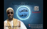 KhilaaSou ZaHab - Leçon 13 par Serigne Ahmad Fall