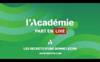 L'Académie part en LIVE : les secrets d'une bonne leçon