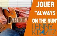 LENNY KRAVITZ - Always on the run (LEÇON GUITARE + TABS + BACKING TRACK)
