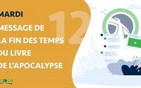 Leçon 12 - Mardi : Message de la fin Des Temps du Livre de L'Apocalypse