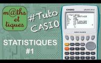 STAT : Afficher les caractéristiques statistiques (1) - Tutoriel CASIO