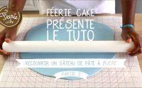 Tutoriel : Comment recouvrir un gâteau de pâte à sucre ? 🎂