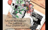 Tutoriel Mini Album très facile et rapide par Ludivine pour Graffiti'Girl