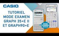Tutoriel Mode Examen CASIO : Graph 35+E II et Graph 90+E