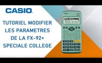 Tutoriel Paramètres : Calculatrice CASIO fx 92+ Spéciale Collège