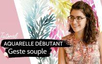 Tutoriel aquarelle débutant [2020] - Geste souple - Tableau 3/5