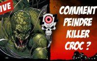 Tutoriel peinture figurine : Killer Croc de Batman Gotham City Chronicles