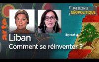 Une Leçon de géopolitique #07 du DDC - Liban : comment se réinventer ? Le Dessous des cartes | ARTE
