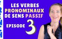 Verbes pronominaux de sens passif : SE LAISSER - Episode 3 - leçon de français