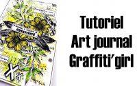 tutoriel Art journal Graffiti'girl par Carole