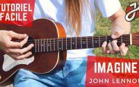 APPRENDRE À JOUER «IMAGINE» DE JOHN LENNON À LA GUITARE ACOUSTIQUE - Cours de Guitare Gratuit