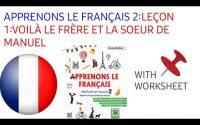 APPRENONS LE FRANÇAIS 2:LEÇON 1:VOILÁ LE FRÉRE ET LA SOEUR DE MANUEL