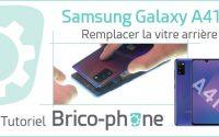 Comment changer la vitre arrière du Samsung Galaxy A41 ? Tutoriel complet (démontage - remontage)