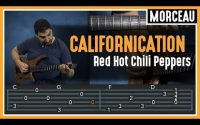 Cours de Guitare : Apprendre Californication des Red Hot Chili Peppers