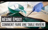 Fabrication de table rivière en résine époxy – DIY / Tutoriel | EPODEX