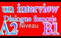 Leçon 145 : Dialogues en français - débutant / intirmdiare - niveau DELF A2 - B1