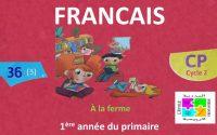 Leçon N°36 de Français pour la 1ère année du prima