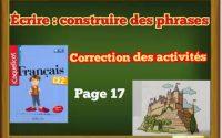 Leçon d'Écrire :construire des phrases .coquelicot CE2 page 17
