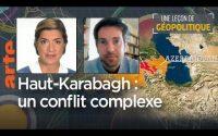 Leçon de géopolitique #11- Haut-Karabagh : le conflit entre Arméniens et Azéris - Dessous des cartes
