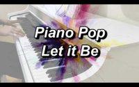 Let it Be PianoPop Module 1 Leçon 6