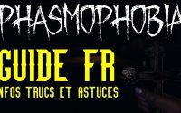 PHASMOPHOBIA - Guide tutoriel FR, infos trucs et astuces pour débutants