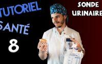 POSE DE SONDE URINAIRE - Tutoriel Santé