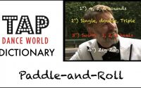Tap Dance Dictionary / PADDLE-AND-ROLL / Dictionnaire des pas de claquettes - Tutoriel - Tutorial