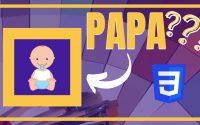 Tutoriel CSS : Comprendre le système de Parenté en CSS