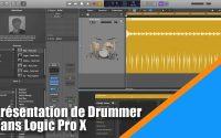 Tutoriel Logic Pro X (en Français): l'instrument virtuel Drummer dans Logic Pro X.