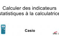 Tutoriel calculatrice CASIO (statistiques à 1 variable)
