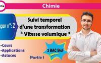 2 BAC BIOF - Chimie - Leçon 2 - Suivi temporel d'une transformation chimique (partie1)