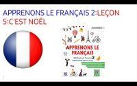 APPRENONS LE FRANÇAIS 2:LEÇON 5:C'EST NOËL