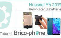 Comment changer la batterie du Huawei Y5 2019 - tutoriel complet (démontage - remontage)