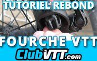 Fourche vtt : tutoriel réglage du rebond et conseils - 598