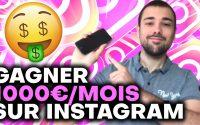 Gagner 1000 euros par mois sur Instagram (Tutoriel Complet)